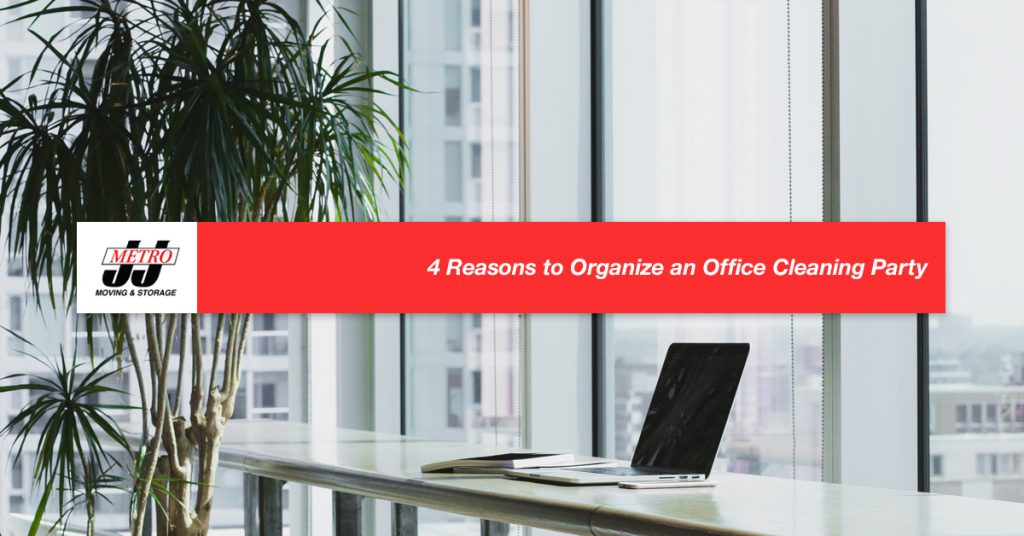 4 Reasons to Organize an Office Cleaning Party